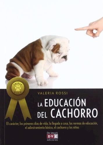 Libro La Educacion Del Cachorro / Triple Gold