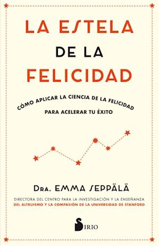 Libro La Estela De La Felicidad