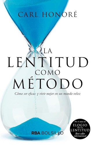 Libro La Lentitud Como Metodo