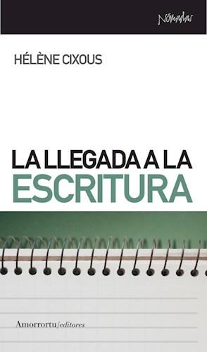 Libro La Llegada A La Escritura