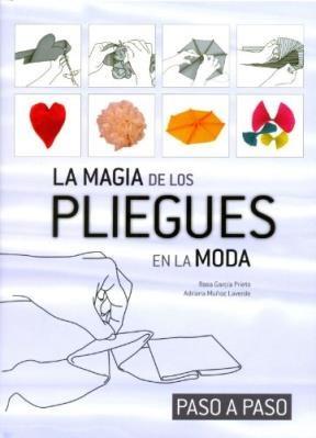 Libro La Magia De Los Pliegues De Moda