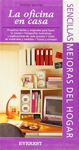 Libro La Oficina En Casa Sencillas Mejoras Del Hogar