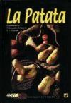 Libro La Patata Produccion Mejora Plagas Enfermedades Utilizacion