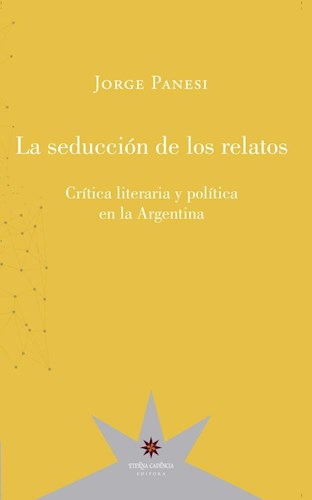 Libro La Seduccion De Los Relatos
