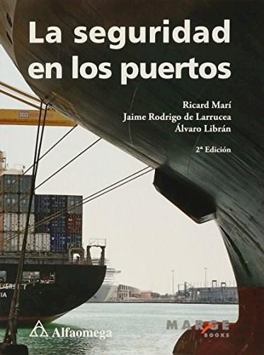 Libro La Seguridad En Los Puertos