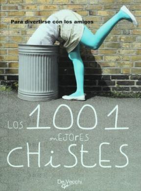 Libro Los 1001 Mejores Chistes Para Divertirse Con Los Amigos