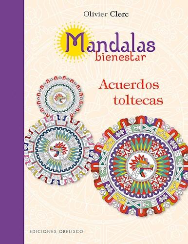 Libro Mandalas Bienestar  Acuerdos Toltecas