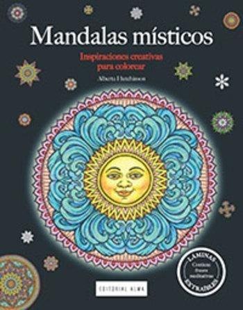 Libro Mandalas Misticos : Inspiraciones Creativas Para Colorear