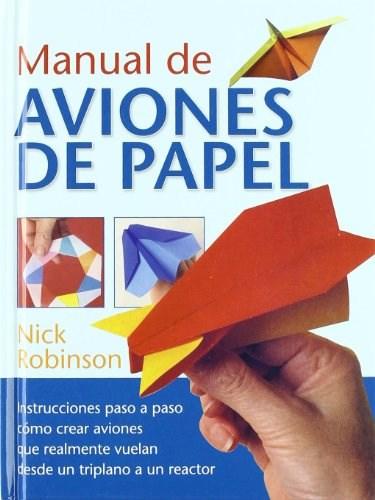 Libro Manual De Aviones De Papel