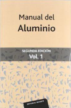 Libro Manual Del Aluminio ( Vol.1 )