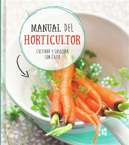Libro Manual Del Horticultor