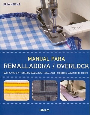 Libro Manual Para Remalladora -Overlock