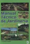Libro Manual Tecnico De Jardineria ( Tomo 1 )