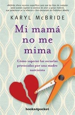 Libro Mi Mama No Me Mima
