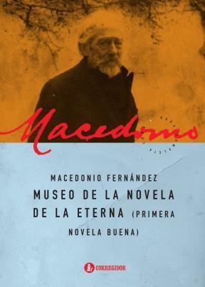 Libro Museo De La Novela De La Eterna