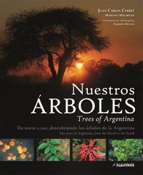 Libro Nuestros Arboles = Trees Of Argentina