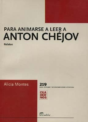 Libro Para Animarse A Leer A Antonio Chejov