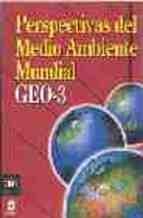 Libro Perspectivas Del Medio Ambiente Mundial Geo-3