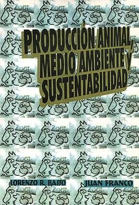 Libro Produccion Animal Medio Ambiente Y Sustentabilidad