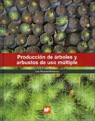 Libro Produccion De Arboles Y Arbustos De Uso Multiple