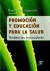 Descargar Promocion Y Educacion Para La Salud Perea Quesada Rogelia