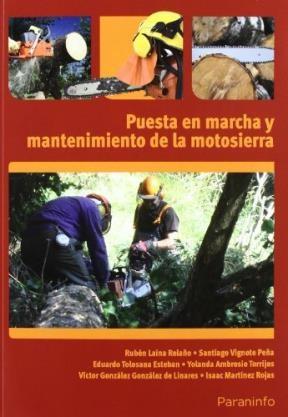 Libro Puesta En Marcha Y Mantenimiento De La Motosierra