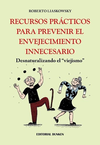 Libro Recursos Practicos Para Prevenir El Envejecimiento Innecesario