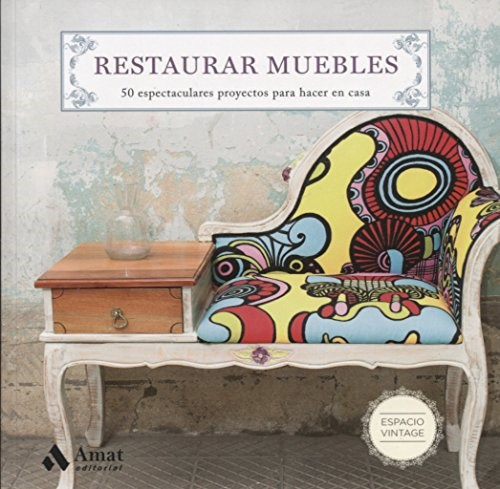 Libro Restaurar Muebles