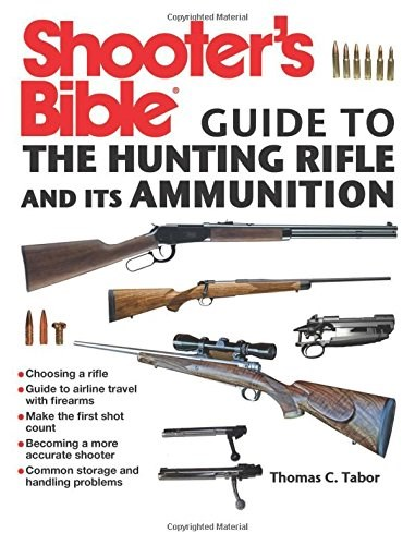 Libro Shooter'S Bible Guide To The Hunting Rifle And Its Ammunition
