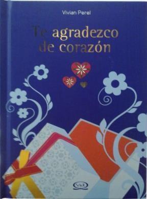 Libro Te Agradezco De Corazon