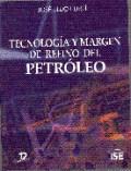 Libro Tecnologia Y Margen De Refino Del Petroleo