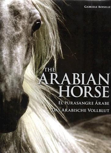 Libro The Arabian Horse / El Pura Sangre Arabe