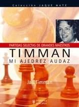 Libro Timman  Mi Ajedrez Audaz