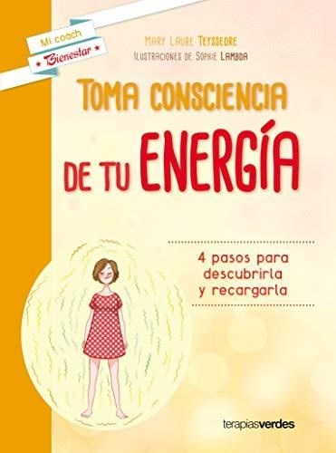 Libro Toma Consciencia De Tu Energia