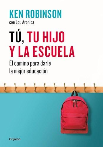 Libro Tu , Tu Hijo Y La Escuela