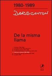 Libro V. De La Misma Llama  Malvinas Y Despues 1980 - 1989