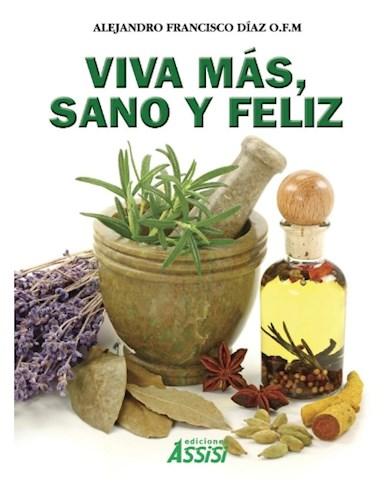 Libro Viva Mas , Sano Y Feliz