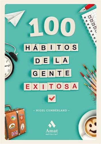 Libro 100 Habitos De La Gente Exitosa