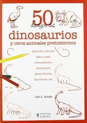 Libro 50 Dibujos De Dinosaurios Y Otros Animales Prehistoricos