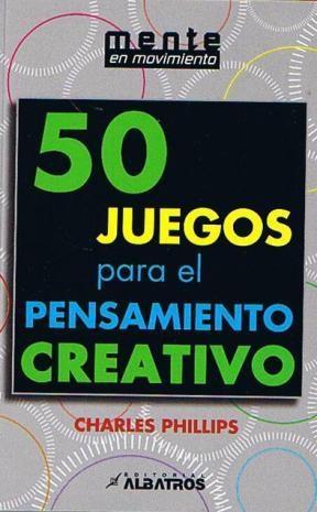 Libro 50 Juegos Para El Pensamiento Creativo