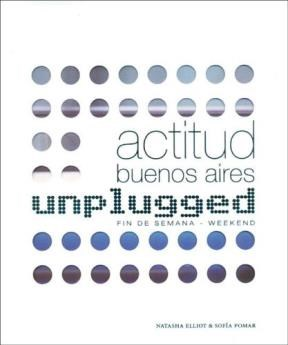 Libro Actitud Buenos Aires  Unplugged