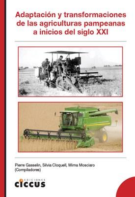 Libro Adaptacion Y Transformaciones De Las Agriculturas Pampeanas