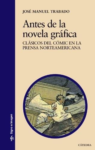 Libro Antes De La Novela Grafica / Clasicos Del Comic En La Prensa Norteamericana