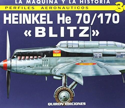 Libro Avion Heinkel He 70/170 Blitz