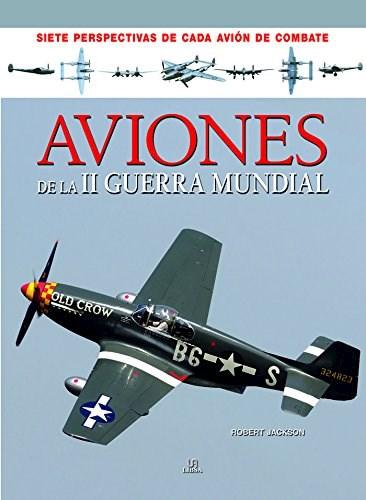 Libro Aviones De La Segunda Guerra Mundial