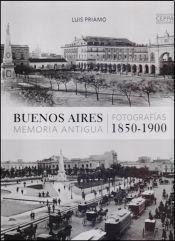 Libro Buenos Aires  Memoria Antigua / Buenos Aires  Ancient Memory