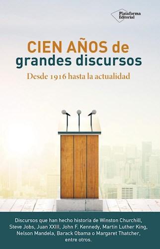 Libro Cien Años De Grandes Discursos