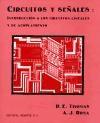 Libro Circuitos Y Señales Introduccion A Los Circuitos Lineales Y Acop