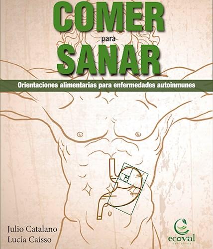 Libro Comer Para Sanar