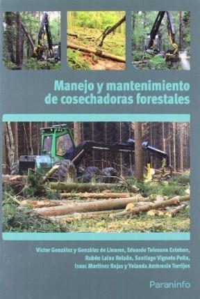 Libro Cosechadoras Forestales Y Su Mantenimiento